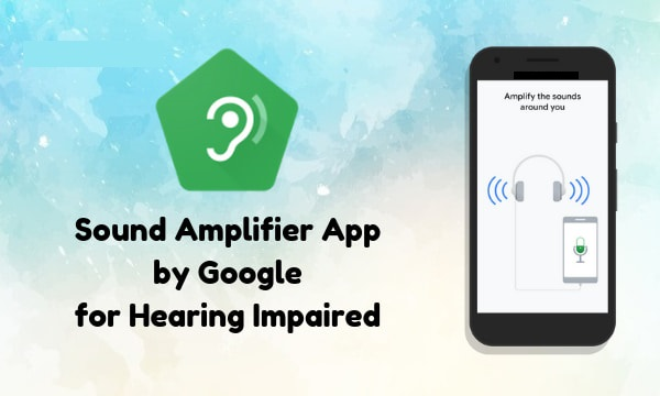 google launches new android apps for the hearing impaired. Black Bedroom Furniture Sets. Home Design Ideas